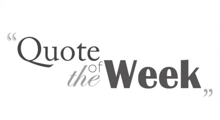 Quote of the Week November 27 to December 1
